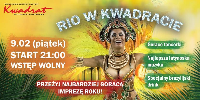 Rio w Kwadracie - Impreza Ostatkowa!
