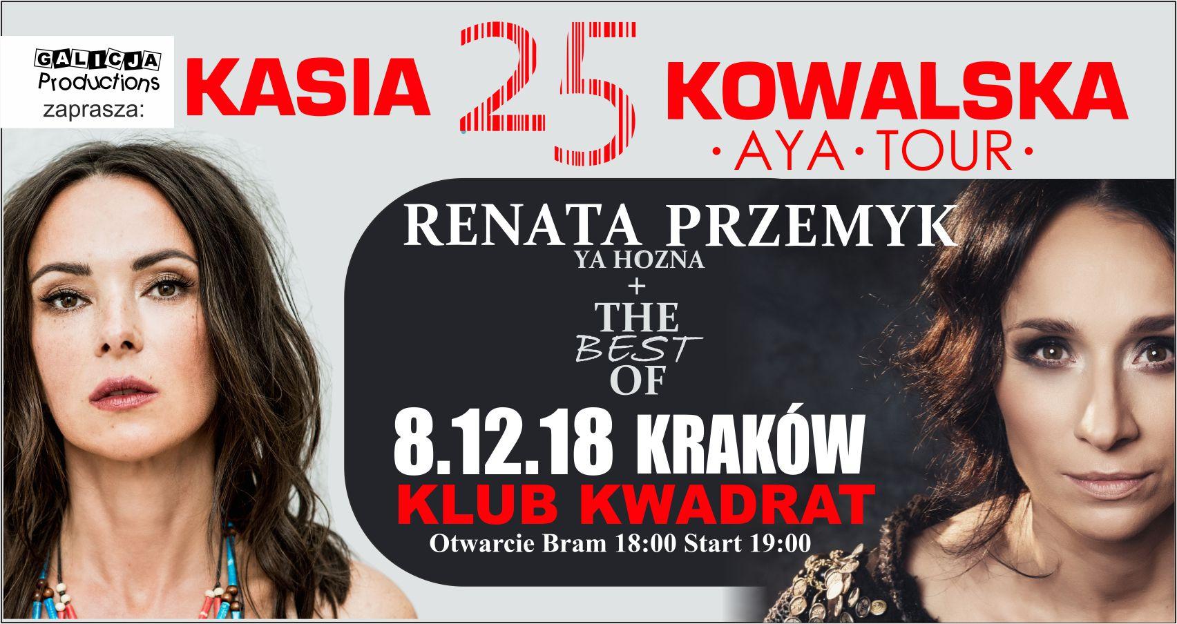 Kasia Kowalska | Renata Przemyk - SOLD OUT!