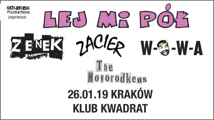 Lej Mi Pół, Zenek, Zacier, WOWA, The Novorodkens