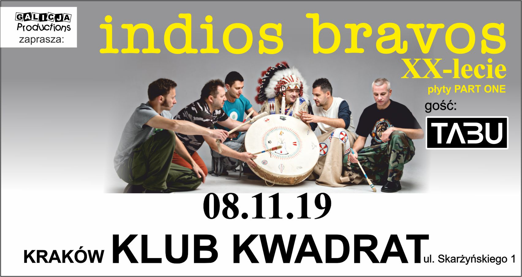 INDIOS BRAVOS – XX lecie , TABU