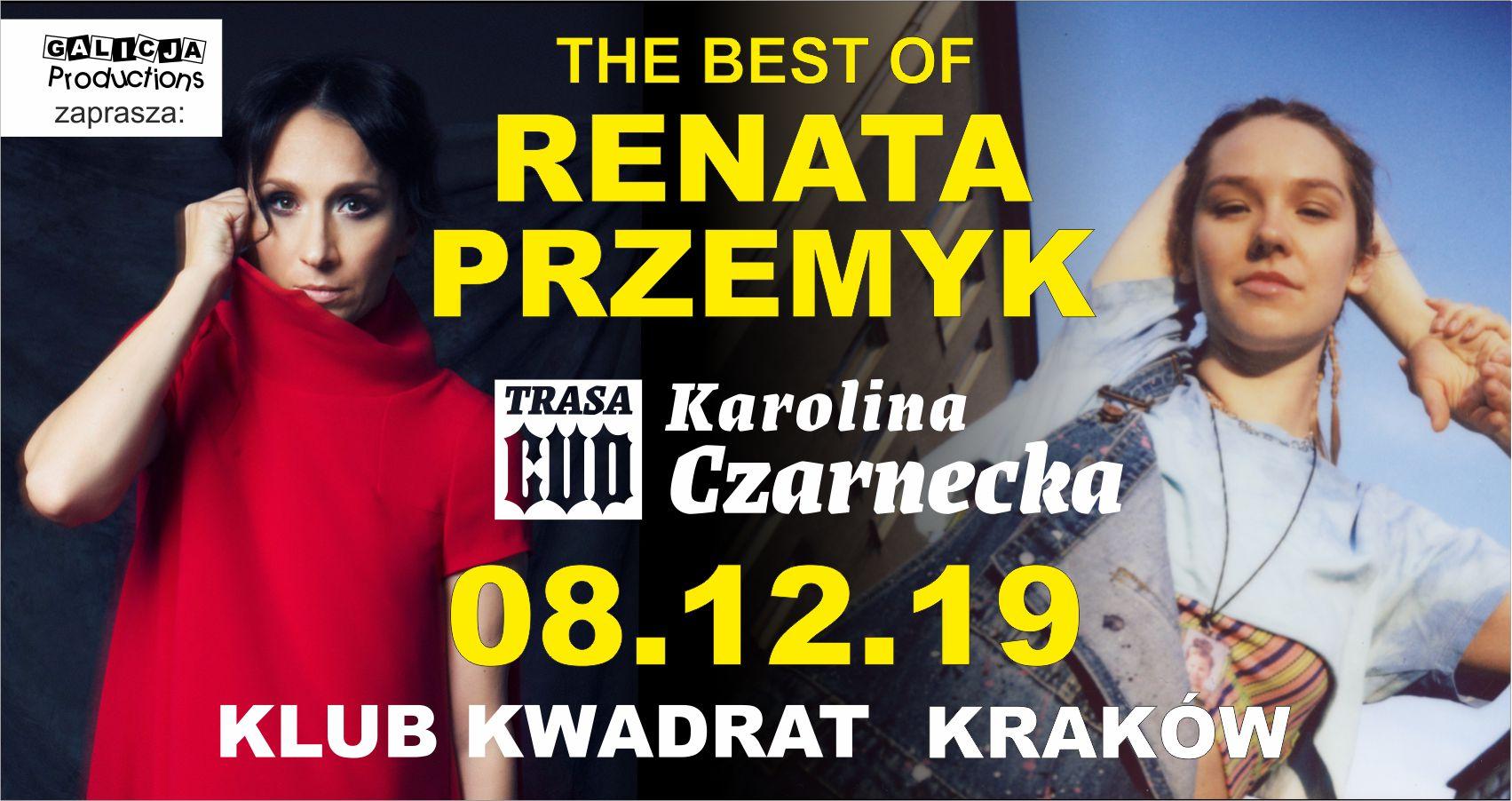 Renata Przemyk, Karolina Czarnecka