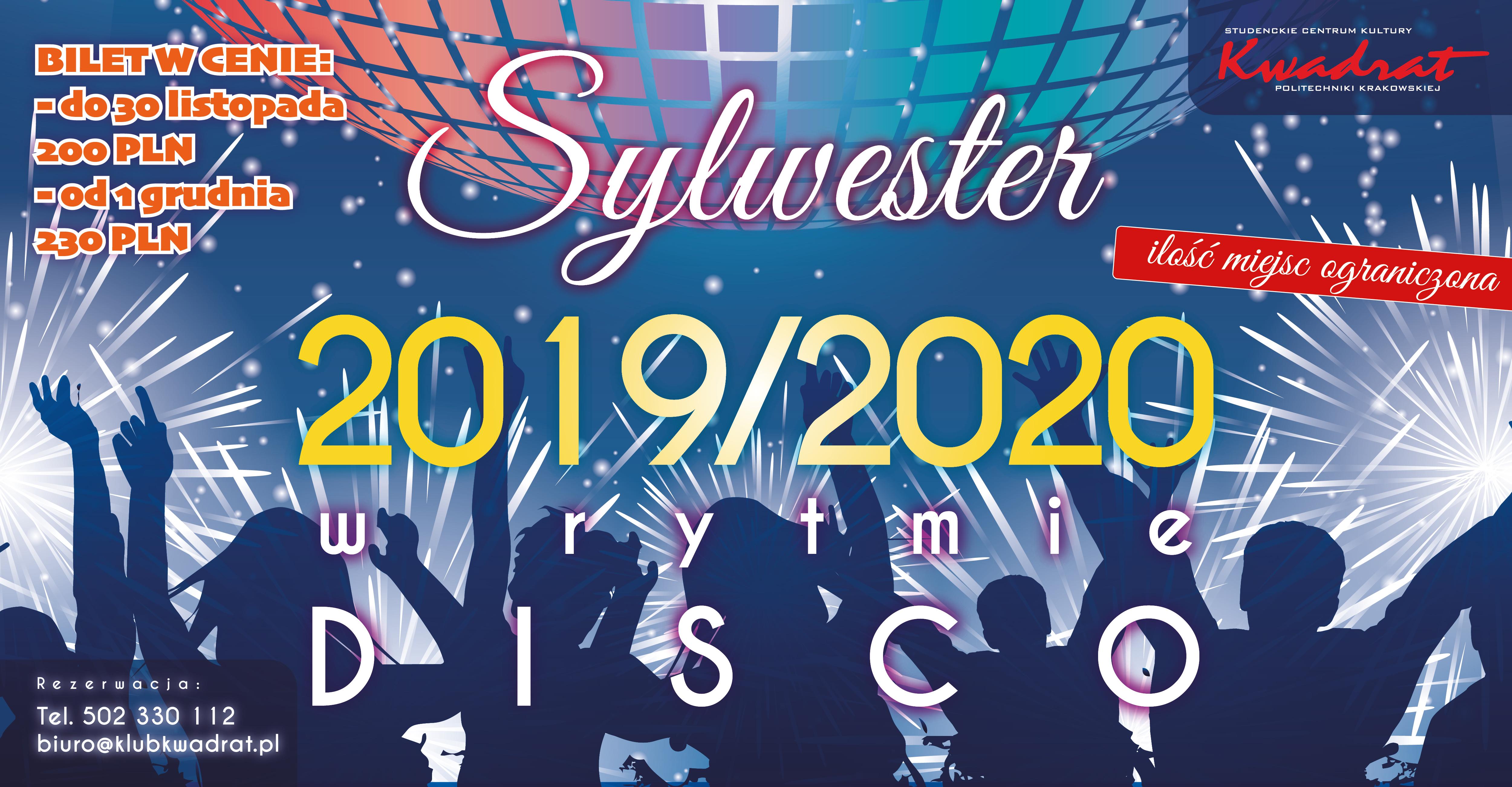 WYPRZEDANY!!!! Sylwester 2019/2020 w rytmie disco