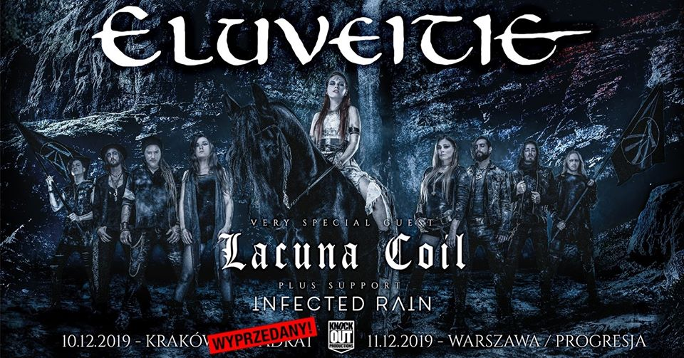 SOLD OUT- Eluveitie + Lacuna Coil, Infected Rain