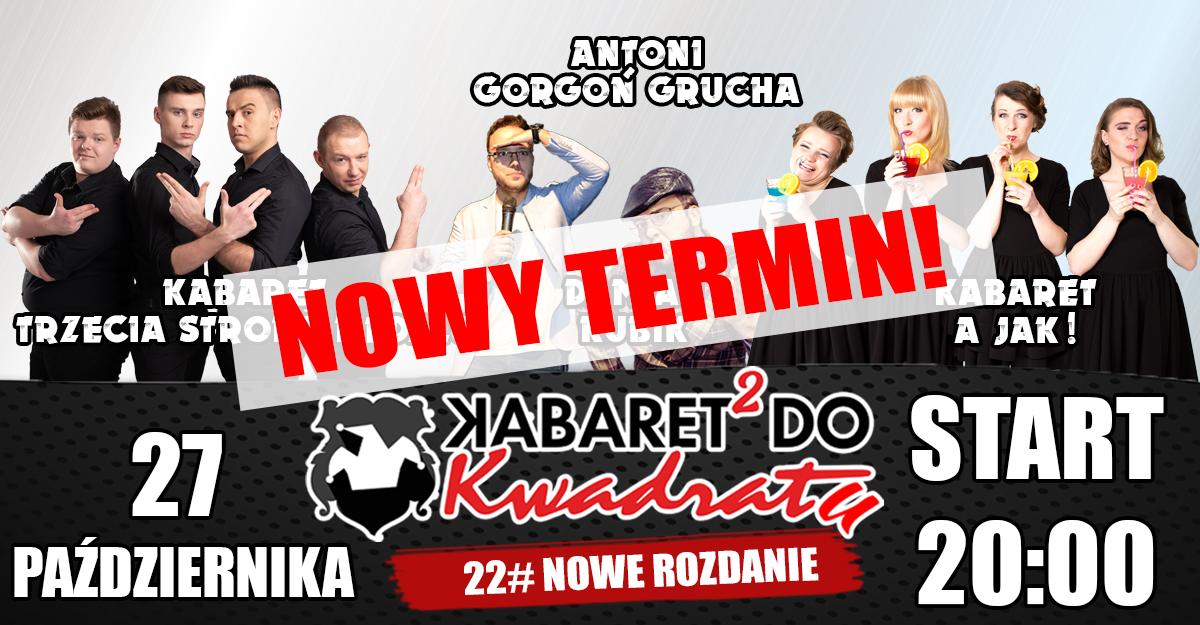 22# Kabaret do Kwadratu: Nowe Rozdanie!
