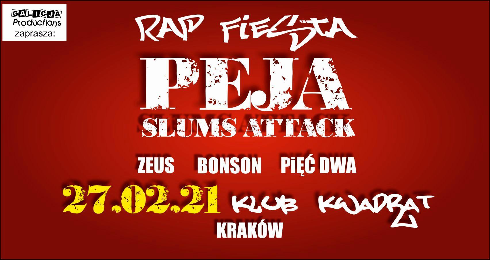 RAP FIESTA – PEJA/Slums Attack, Zeus, Bonson, Pięć Dwa