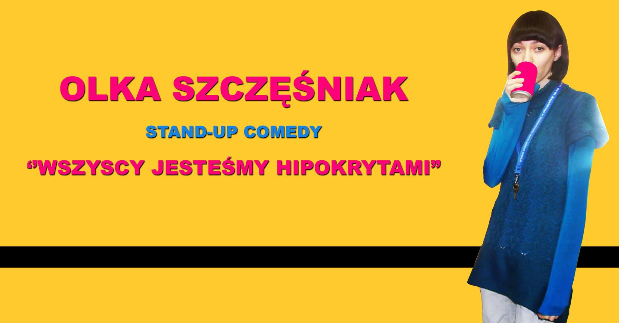 Stand-up w Krakowie/II termin : Olka Szczęśniak